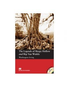 The Legends of Sleepy Hollow and Rip Van Winkle Macmillan Readers Elementary