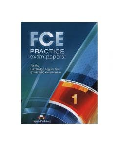 FCE Practice Exam Papers 1 Express Publishing