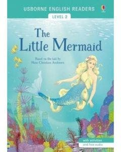 The Little Mermaid: English Readers Level 2