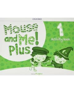 Mouse And Me Plus 1 Activity Book Oxford